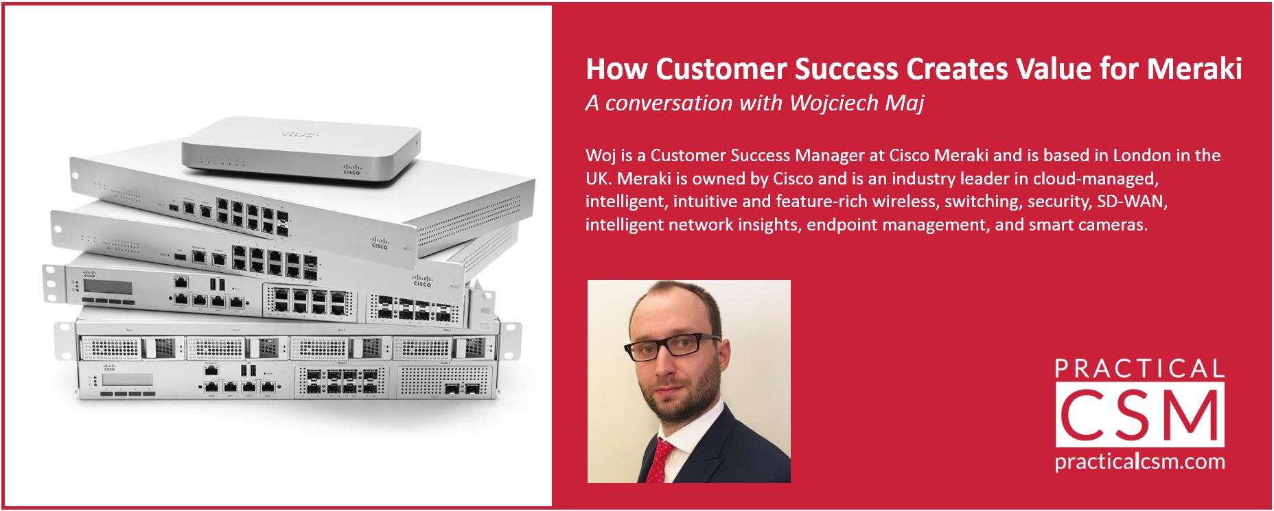 How Customer Success Creates Value for Meraki