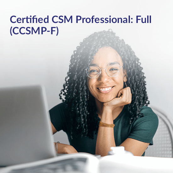 Certified CSM Professional: Full (CCSMP-F)