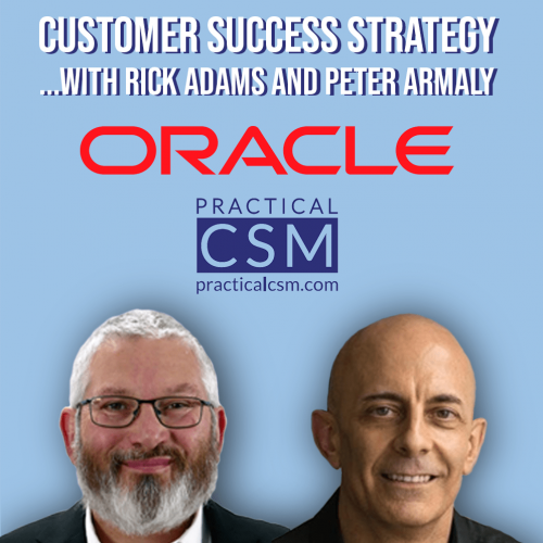Live Session on Customer Success Strategy with Rick Adams and Peter Armaly
